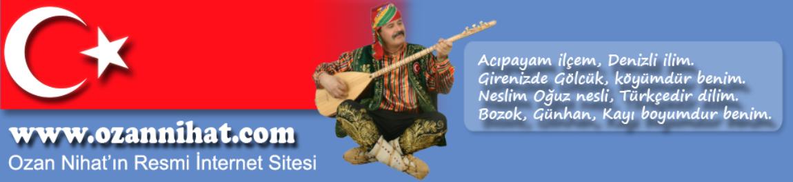 Batı Anadolu'nun Tek Ozanı Ozan Nihat